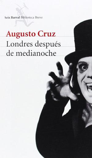 Augusto Cruz | Londres después de medianoche