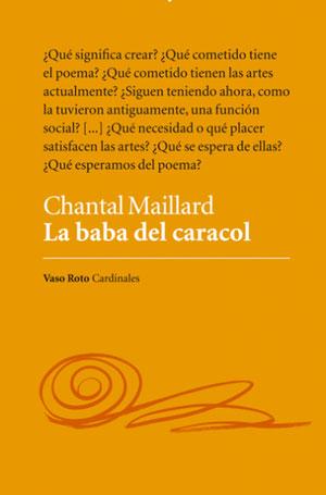 La baba del caracol | Chantal Maillard