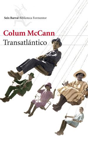 Transatlántico | Colum McCann