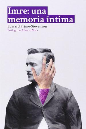 Edward Prime-Stevenson | Imre: una memoria íntima