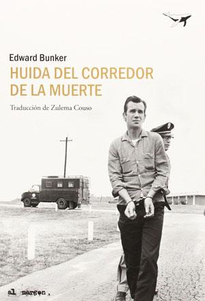 Edward Bunker | Huida del corredor de la muerte