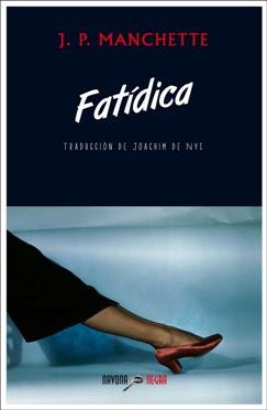 Jean-Patrick Manchette | Fatídica