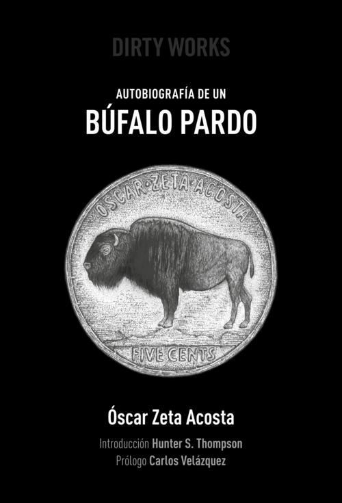 Óscar Zeta Acosta | Autobiografía de un búfalo pardo