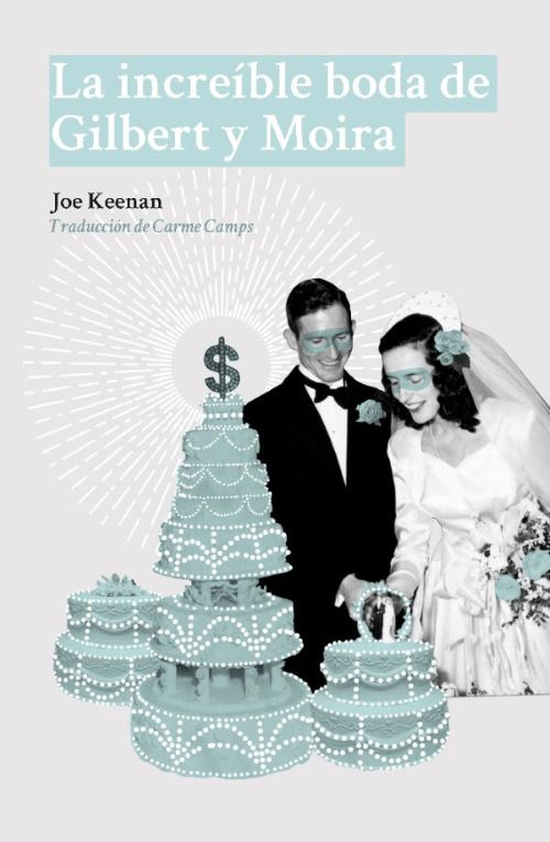 Joe Keenan | La increíble boda de Gilbert y Moira