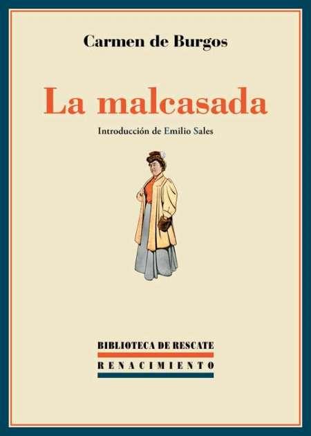 Carmen de Burgos | La malcasada