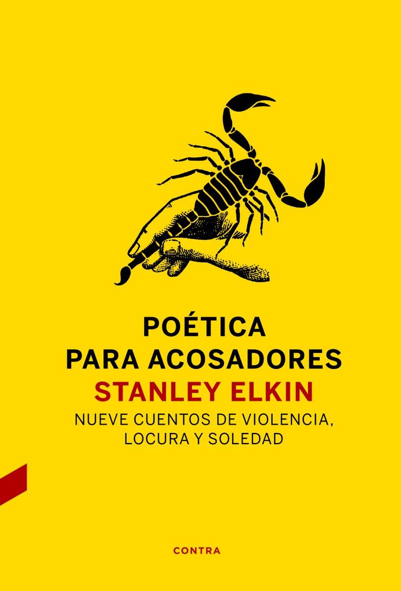 Stanley Elkin | Poética para acosadores