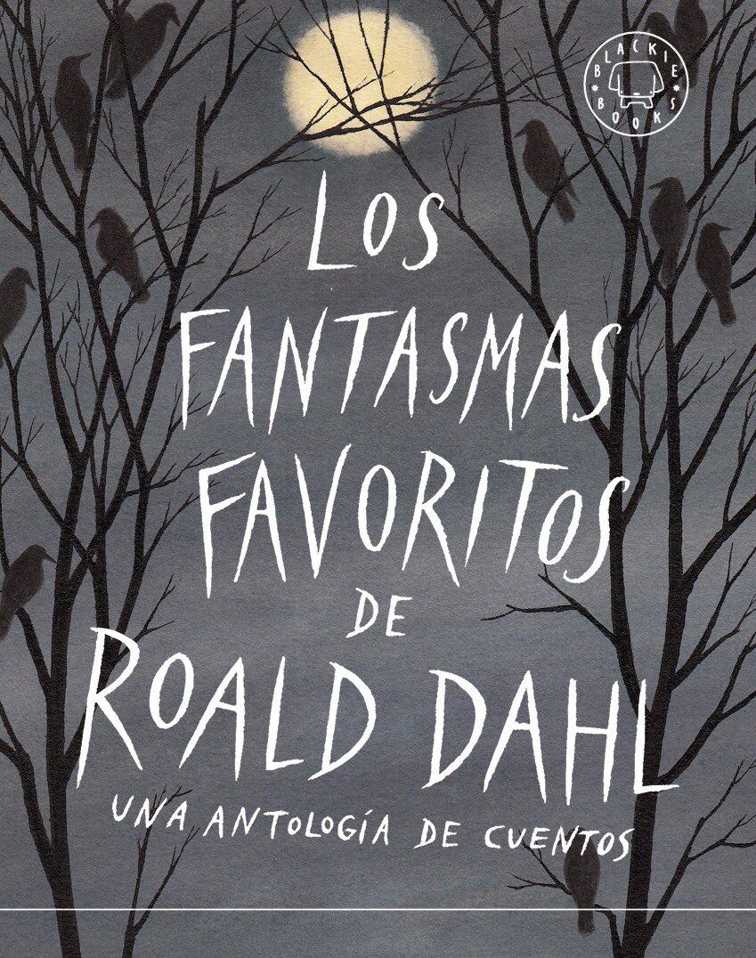 Roald Dahl| Los fantasmas favoritos de Roald Dahl