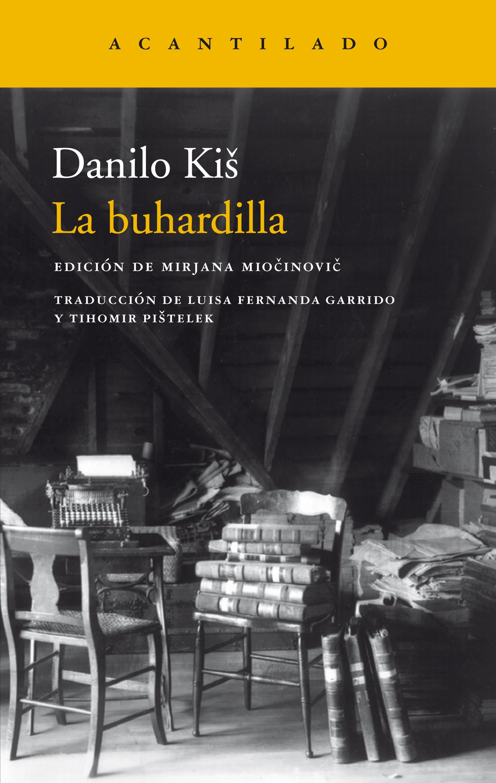 Danilo Kiš | La buhardilla