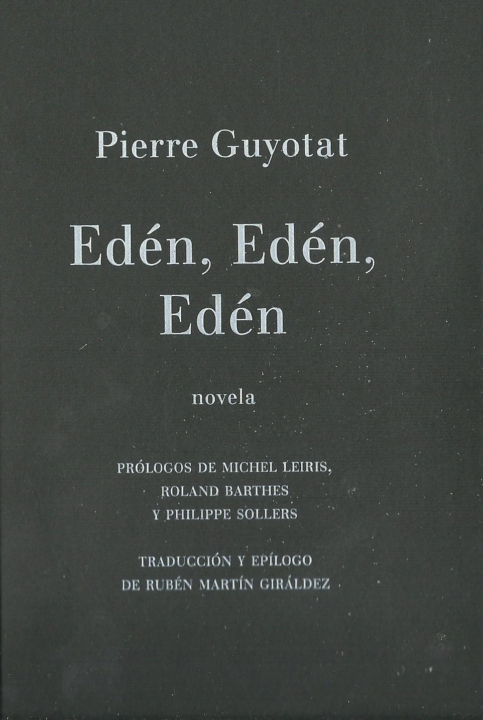 Pierre Guyotat | Edén, Edén, Edén